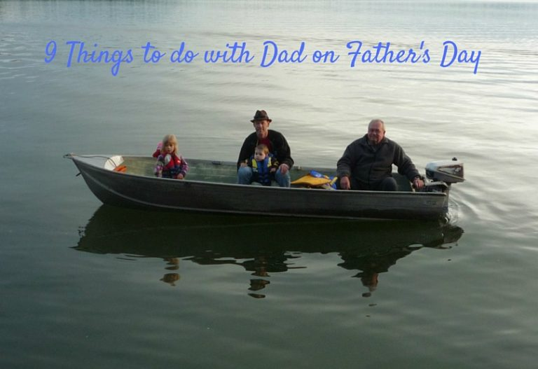 9 Things to do with Dad on Father's Day