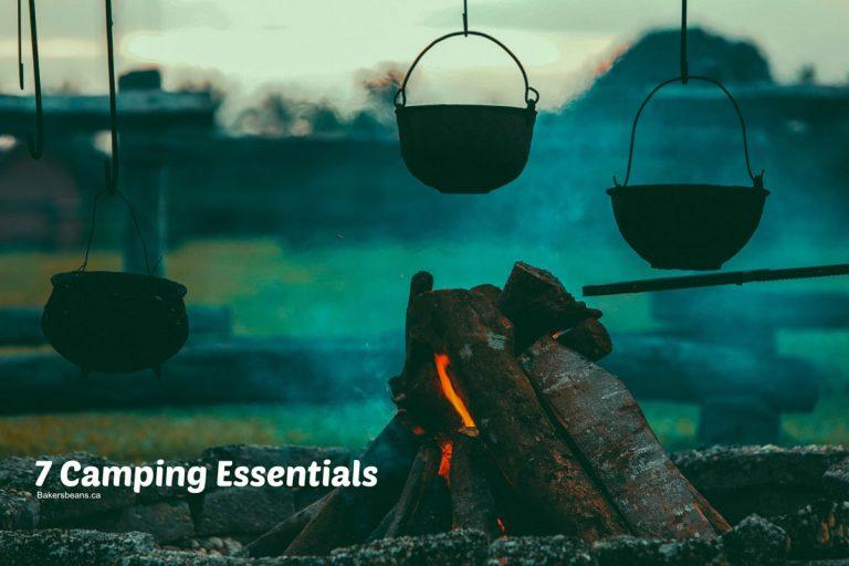 7 Camping Essentials